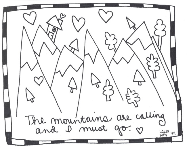 Mountains are Calling Laura Kelly Designs