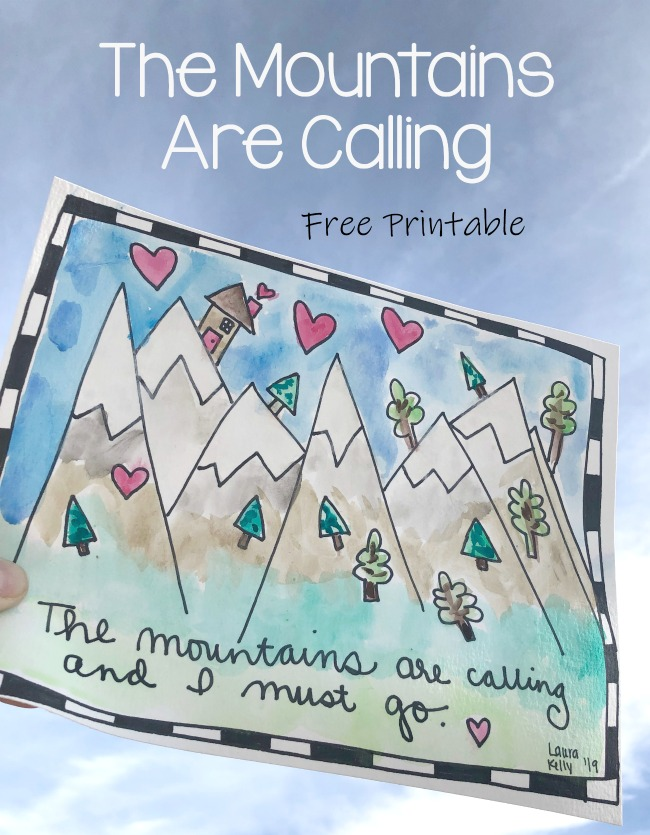 The Mountains are Calling Free Printable