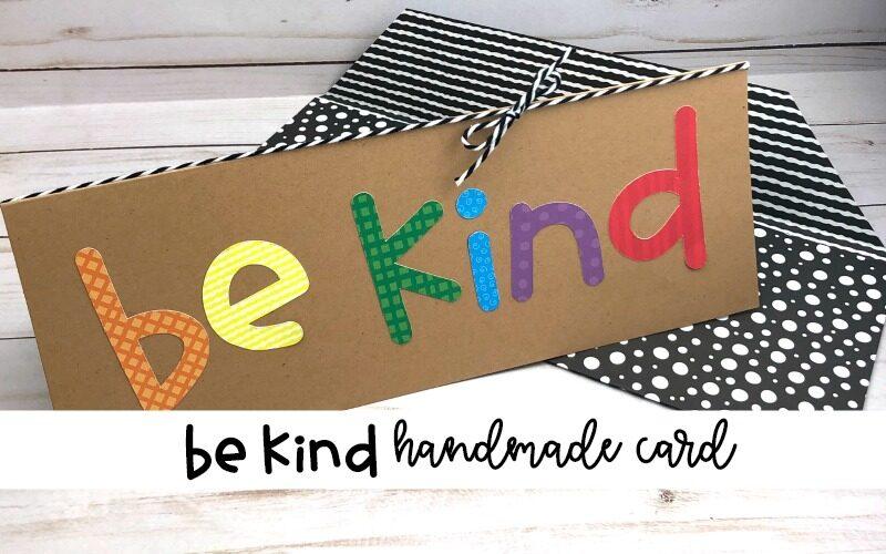 Be Kind Handmade Cards