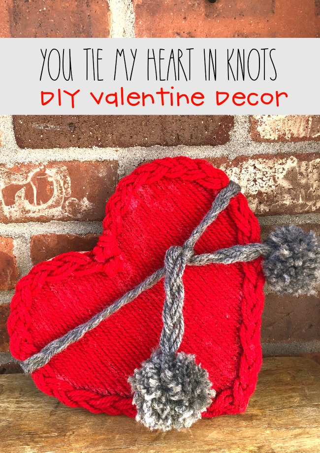 You Tie My Heart in Knots Valentine Decor
