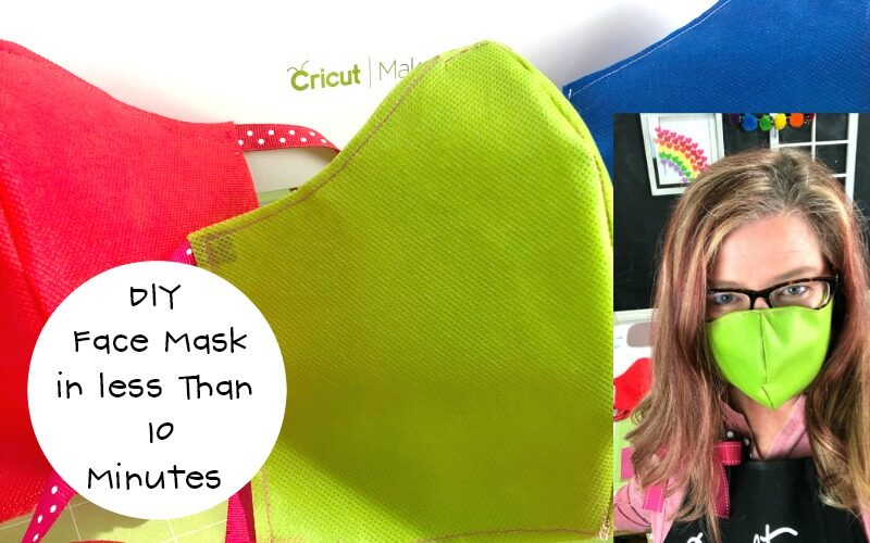 Make a Cricut Face Mask in Less Than 10 Minutes