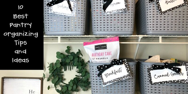 10 Best Pantry Organizing Tips and Ideas