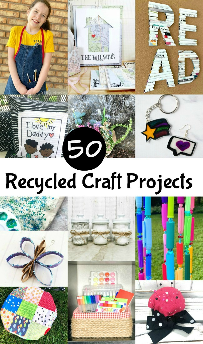 Over 50 Recycled Craft Projects